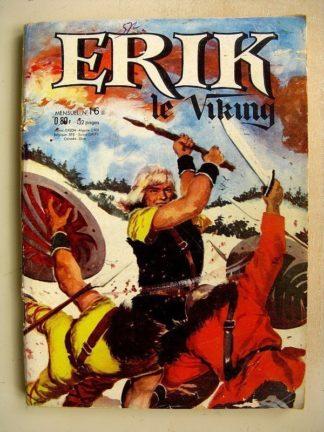 ERIK LE VIKING N° 16 Après avoir vaincu El Sarid - DRAME AU CIRQUE - LE SPADASSIN DE LA MER - LES DEMONS DE LA ROUTE (SFPI 1964)