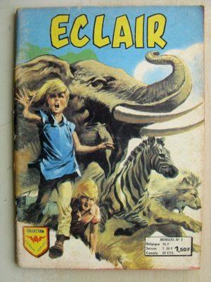 ECLAIR N°3 LA GRANDE PEUR DES ANIMAUX (Courage Exploit AREDIT 1974)