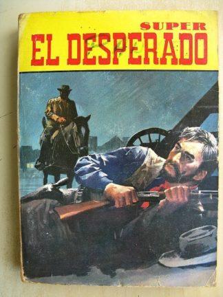 EL DESPERADO ALBUM (n°11-12-13) Chasse à l'homme - Rodeo sanglant - Dollars à gogo - DAVY CROCK (Editions de l'Occident 1971)