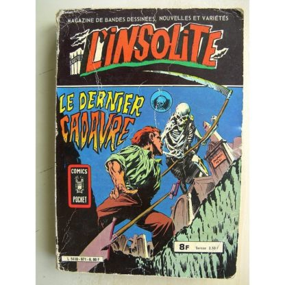 L'INSOLITE (Comics Pocket) Recueil n°971 (17-18) Le dernier cadavre - les créatures de la nuit (Aredit 1981)