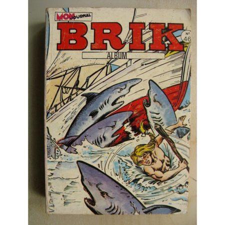 BRIK ALBUM 46 (N° 173-174-175) Le Corsaire de Fer - Fishboy - Professeur Cumulus - Capitaine Vir de Bor
