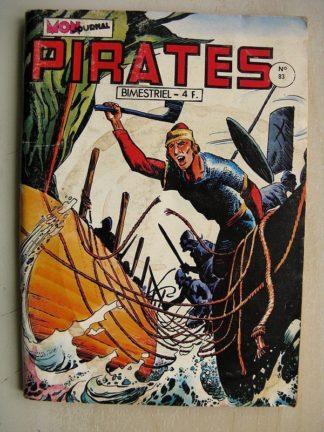 PIRATES n°83 Captain Rik Erik (Le secret du puits) Capitaine Fantôme - Biorn le viking (La baie de Gaëls) MON JOURNAL 1980