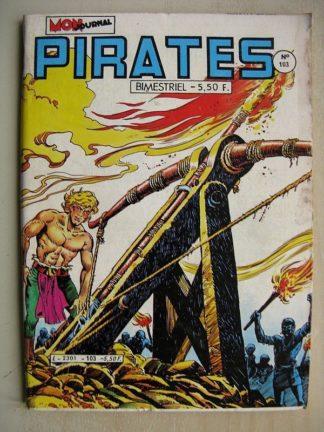 PIRATES n°103 Ariane Corsaire de la Reine - Andrax (Monstre dans la ville) Max des îles (le dernier paradis) MON JOURNAL 1984