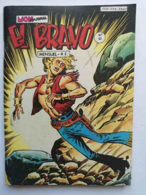 EL BRAVO (Mon Journal) N°43 Kekko Bravo – Le fol amour de Pinçon Rieur