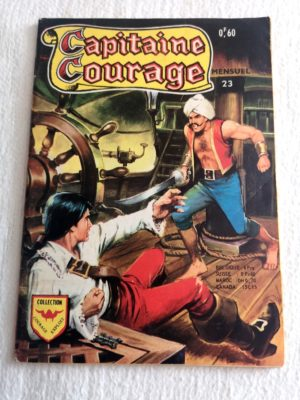 CAPITAINE COURAGE N° 23 Le pirate mystérieux – Aredit 1969