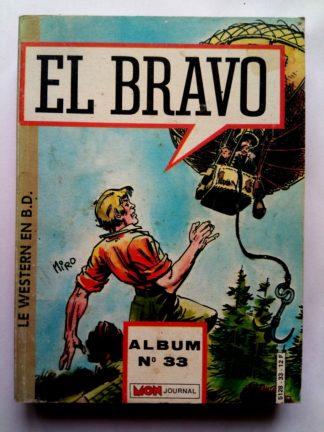 BD EL BRAVO ALBUM 33 (N°97-98-99) MON JOURNAL