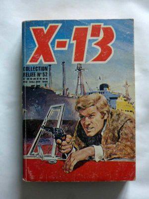 X13 AGENT SECRET ALBUM RELIE 52 (N°340-341-342-343) IMPERIA 1978