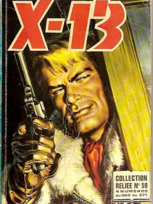 X13 AGENT SECRET ALBUM RELIE 59 (N°368-369-370-371) IMPERIA 1980