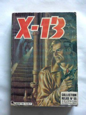 X13 AGENT SECRET ALBUM RELIE 68 (N°404-405-406-407) IMPERIA 1983