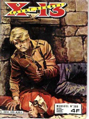 X13 AGENT SECRET N°388 Chasse à l'homme (IMPERIA 1981)