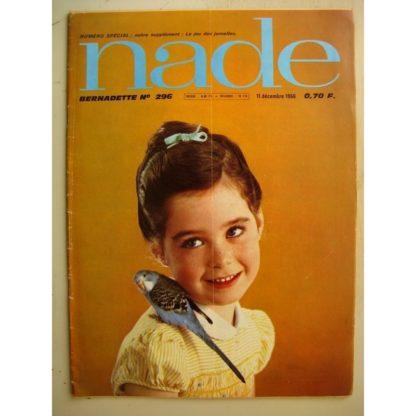 NADE (Bernadette) n°296 (11 décembre 1966) Les jumelles (Janine Lay) Marculeta - Raphael Marcello