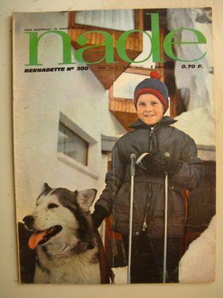 NADE (Bernadette) n°300 (18 décembre 1966) Les jumelles (Janine Lay) Julio Ribera - Louis Cance