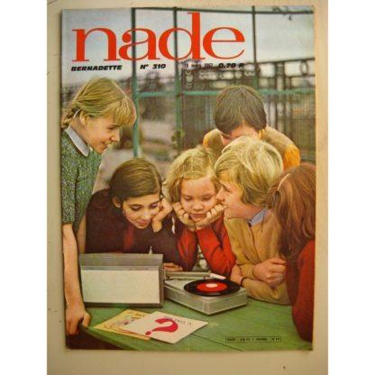 NADE (Bernadette) n°310 (19 mars 1967) Les jumelles (Janine Lay) Yvan Marié - Raphael Marcello - Bernard Dufossé