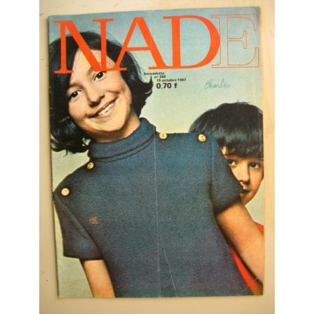 NADE (Bernadette) n°340 (15 octobre 1967) Les jumelles (Janine Lay) Bernard Dufossé - Claude Henri