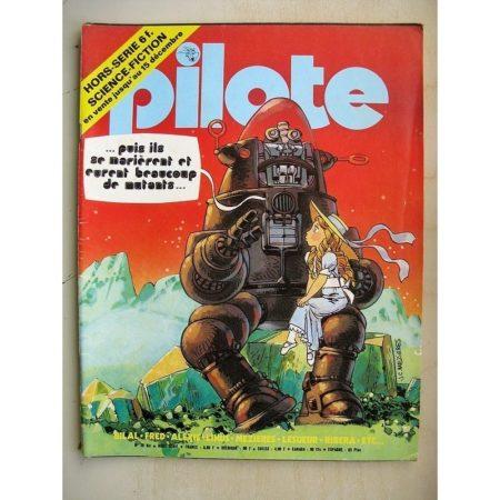 PILOTE N°28 BIS Science Fiction - Du fil et du fer (Bilal) Papa super star (Julio Ribera) Aral (Picoto)
