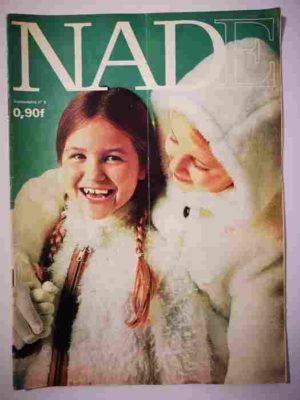 NADE N°6(1969) Les jumelles et Marie-Pia (Janine Lay)