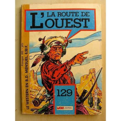 LA ROUTE DE L'OUEST N° 129 La bataille des sept jours