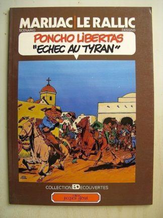 PONCHO LIBERTAS tome 4 ECHEC AU TYRAN (Marijac / Le Rallic) Glénat