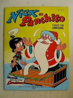 NICK ET PANCHITO N°21 Il faut croire au Père Noël (Jean Louis Pesch) Editions Mondiales 1966
