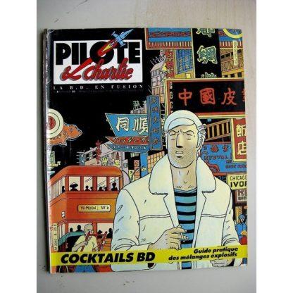PILOTE et CHARLIE N°8 (1986) Dollar mon amour (Denis Frémond) Marie Jade (Scheuer) Chances (Horacio Altuna)