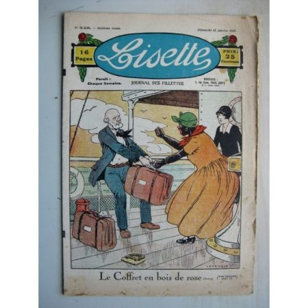LISETTE n°340 (15 janvier 1928) Le coffret en bois de rose (Le Rallic - Gaël de Saillans) Sans permission (Henri Ferran)