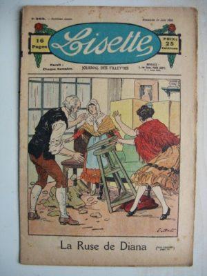 LISETTE N°363 (24 juin 1928) Linette et son vieux bredaine (Louis Maîtrejean) Les promesses de Denise (Colette May)