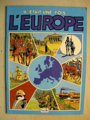 Il était une fois l'Europe (Serge Saint Michel – Jean Marie Ruffieux) Editions Fayolle 1979 Edition Originale (EO)