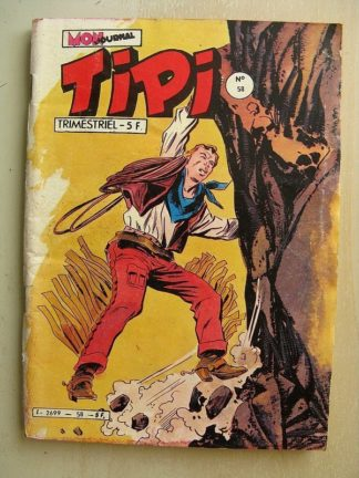 TIPI N°58 PECOS BILL (la maison mauditet) KRIS LE SHERIF (Petit loup) WILLY WEST Mon Journal 1982