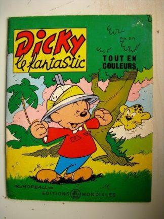 DICKY LE FANTASTIQUE N°10 - Houla Houla (Romoreau) Editions Mondiales 1964