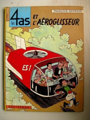 LES 4 AS ET L'AEROGLISSEUR (François Craenhals – Georges Chaulet) Casterman 1964 EO