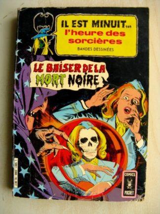 IL EST MINUIT L'HEURE DES SORCIERES ALBUM 3308 (N°11-13) Artima 1981