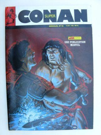 SUPER CONAN N°45 Les nains tueurs de Stygie (fin) Mon Journal 1989