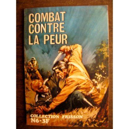 COLLECTION FRISSON N°6 Combat contre la peur (Editions les Trois amis)