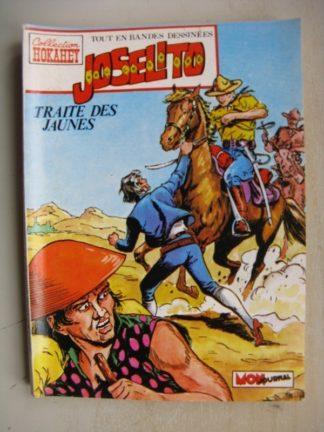 JOSELITO N°7 Traite des Jaunes (Collection Hokahey) Mon Journal 1981