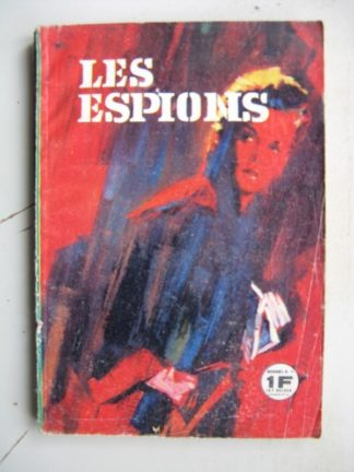 LES ESPIONS N°13 L'ennemi inconnu (Editions de Poche 1966)