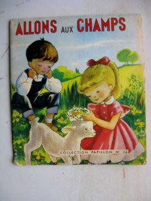 ALLONS AU CHAMPS – J. Guyot – Collection Papillon n°14 (1961)