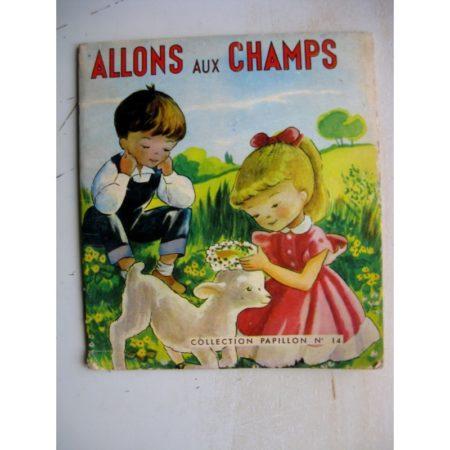ALLONS AU CHAMPS - J. Guyot - Collection Papillon n°14 (1961)