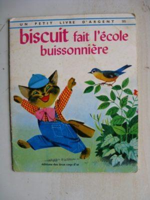 BISCUIT FAIT L'ECOLE BUISSONNIERE – Petit Livre d'Argent 305 (R. Sgrilli) Deux Coqs d'Or 1975