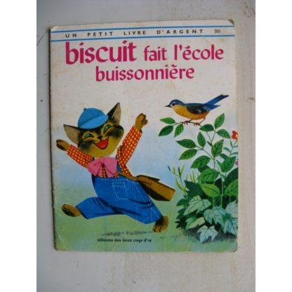 BISCUIT FAIT L'ECOLE BUISSONNIERE - Petit Livre d'Argent 305 (R. Sgrilli) Deux Coqs d'Or 1975