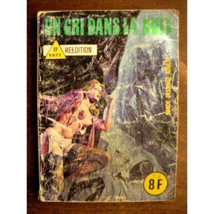 GRANDS CLASSIQUES DE L'EPOUVANTE N°40 - Un cri dans la nuit (Elvifrance 1982)