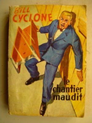 BILL CYCLONE RECUEIL ALBUM (HS N°1-4) Les deux Risque tout- Jean Lynx (RAY FLO 1959)