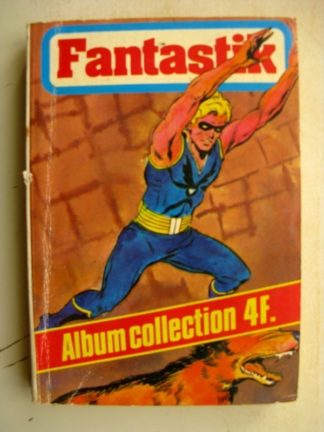FANTASTIK AMBUM N°7 (N°15-16) SEPP 1977