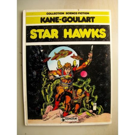 STAR HAWKS - KANE - GOULART - COLLECTION SCIENCE FICTION (DARGAUD 1980)