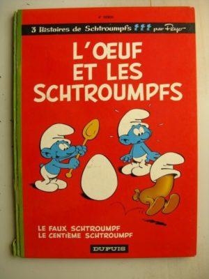 LES SCHTROUMPFS 4 – L'OEUF ET LES SCHTROUMPFS – PEYO (DUPUIS 1968) EDITION ORIGINALE (EO)