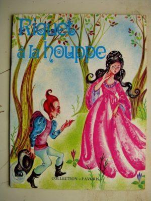 RIQUET A LA HOUPPE (Michèle Danon Marchand – Claire Laury) Lito Paris 1982