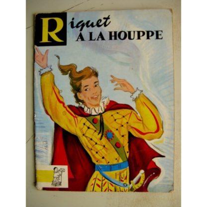 CONTES DU GAI PIERROT - RIQUET A LA HOUPPE (Alice Huertas) Editions BIAS 1963