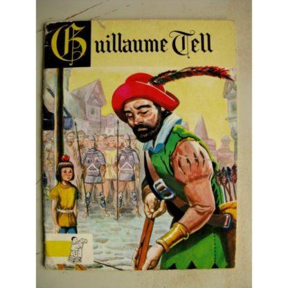 CONTES DU GAI PIERROT - Guillaume Tell (Julio Ribera) Editions BIAS 1962