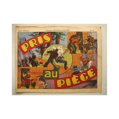 COLLECTION LES BELLES AVENTURE - RED RYDER - Pris au piège (Fred Harmann) Editions Mondiales 1946