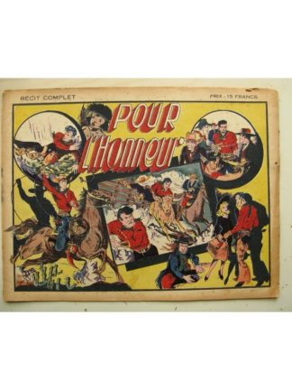 COLLECTION LES BELLES AVENTURES HS RED RYDER - Pour L'honneur (Fred Harmann) Editions Mondiales 1945