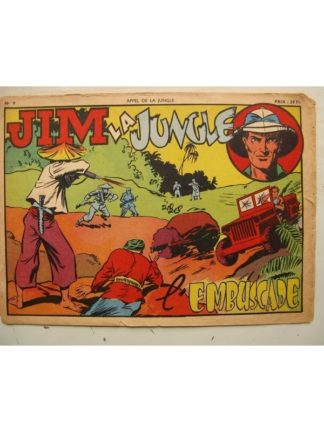 RECIT COMPLET - APPEL DE LA JUNGLE AG N°9 JIM LA JUNGLE - L'EMBUSCADE (SAGE 1950)